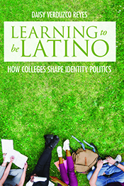 Cover of Learning to Be Latino by Daisy Verduzco Reyes